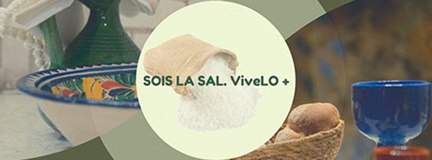Pascua 2020: SOIS LA SAL. ViveLO +